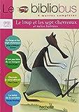 img - for Le Bibliobus: CP/Ce1 Livre De L'Eleve (Le Loup ET Les Sept Chevreaux) by Jakob et Wilhelm Grimm (2006-02-22) book / textbook / text book