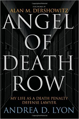 Book Angel of Death Row: My Life as a Death Penalty Defense Lawyer