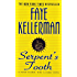 Serpent's Tooth: A Peter Decker/rina Lazarus Novel (Peter Decker and Rina Lazarus Series Book 10)