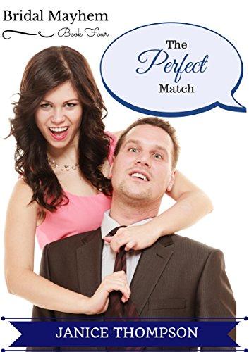 The Perfect Match (Bridal Mayhem Book 4)