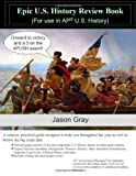 Epic U. S. History Review Book, Jason Gray, 1482684659