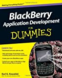 BlackBerry Application Development for Dummies, Wiley and Kao, 0470467118