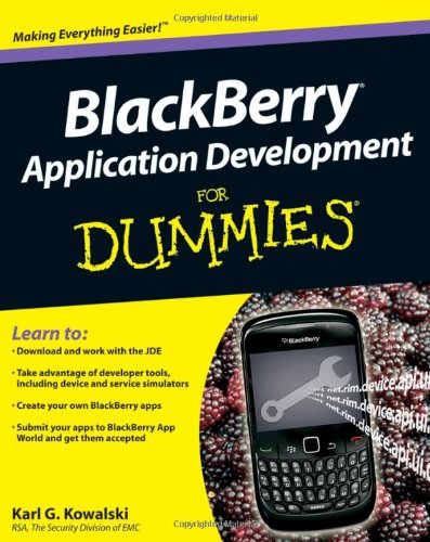 [PDF] BlackBerry Application Development For Dummies Free Download   Publisher : For Dummies   Category : Computers & Internet   ISBN 10 : 0470467118   ISBN 13 : 9780470467114