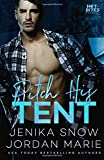 Pitch His Tent: Volume 5