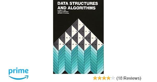 Data Structures and Algorithms: Alfred V  Aho, Jeffrey D