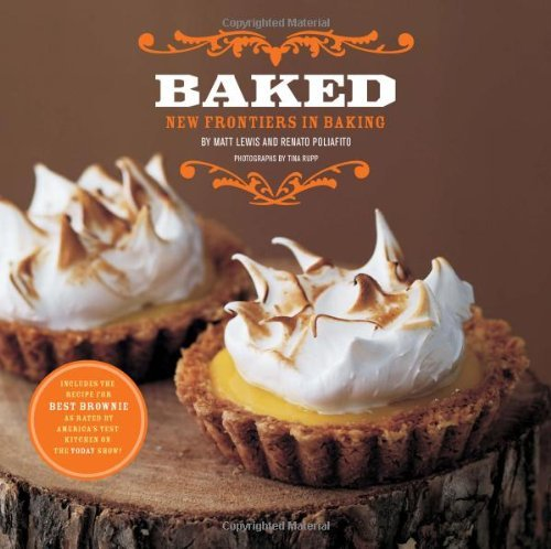 Baked: New Frontiers in Baking by Matt Lewis 2008-10-01: Amazon.es: Matt Lewis;Renato Poliafito: Libros