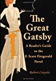 The Great Gatsby: a Reader's Guide to the F. Scott Fitzgerald Novel, Robert Crayola, 1499536100