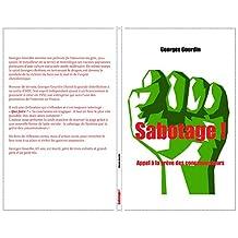 Sabotage !: Appel à la grève des consommateurs (French Edition)