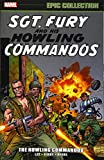 : Sgt. Fury Epic Collection: The Howling Commandos