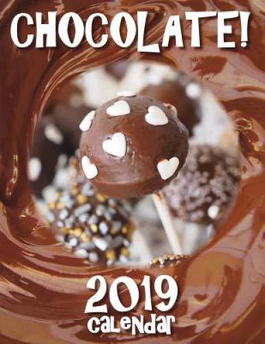 Chocolate! 2019 Calendar by Sea Wall