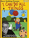 i can do all things art - By Barry Stebbing I Can Do All Things (2e)