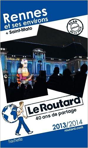 Téléchargez le eBook des meilleures ventes Le Routard Rennes et ses environs 2013/2014 PDB