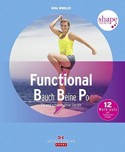 Shape Secrets Functional Bauch Beine Po: Fit und schlank ohne Geräte