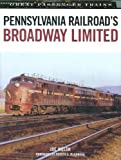 Pennsylvania Railroad's Broadway Limited (Great Passenger Trains)