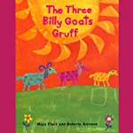 The Three Billy Goats Gruff | Mary Finch,Roberta Arenson