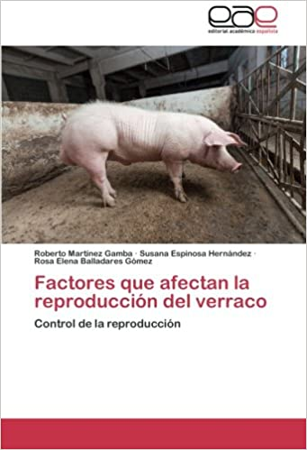 Descarga gratuita de libros electrónicos en la red. Factores que afectan la reproducción del verraco: Control de la reproducción in Spanish PDF FB2 iBook 3659082147