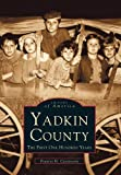 Yadkin County, Francis H. Casstevens, 0738568740