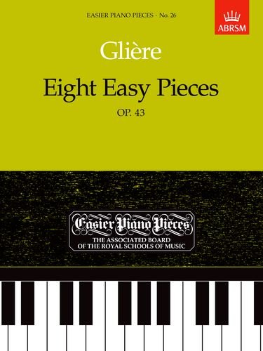 Eight Easy Pieces, Op. 43 (Easier Piano Pieces)