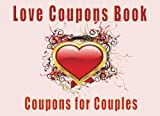 img - for Love Coupons Book Coupons for Couples: Romantic Coupons Book. Love Coupon Book and Vouchers. The perfect romantic gift for husband/wife. Perfect gift to your Valentine's Day. Heart design. book / textbook / text book