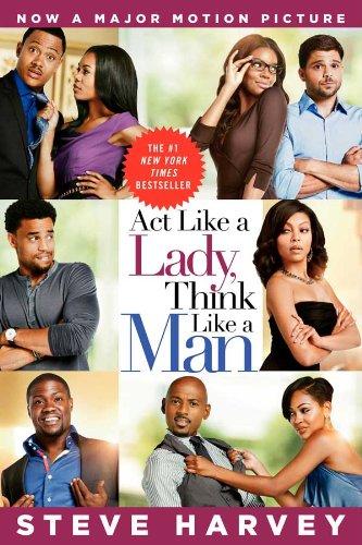 Act Like a Lady, Think Like a Man by Steve Harve