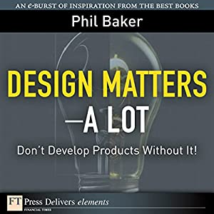 Great Design Matters—A Lot Audiobook