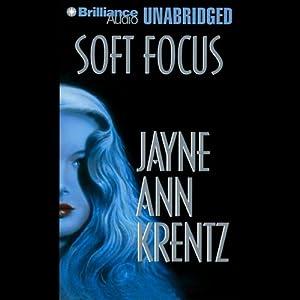 Soft Focus Audiobook