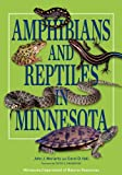 Amphibians and Reptiles in Minnesota, John J. Moriarty and Carol D. Hall, 081669091X