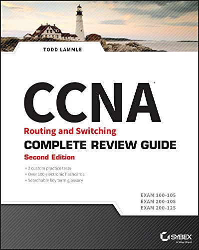 125 Tests - CCNA Routing and Switching Complete Review Guide: Exam 100-105, Exam 200-105, Exam 200-125