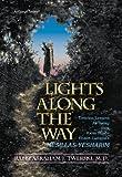 Lights along the Way - Mesillas Yesharim, Abraham J. Twerski, 0899063381
