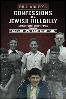 Book Confessions of a Jewish Hillbilly: Reflections of my Youth