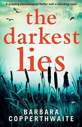The Darkest Lies: A gripping psychological thriller with a shocking twist