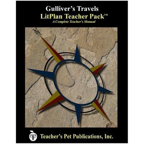 Gulliver's Travels : A Unit Plan (LitPlans) Mary B. Collins
