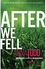 By Anna Todd After We Fell (The After Series) [Paperback] Paperback