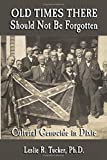 Old Times There Should Not Be Forgotten: Cultural Genocide in Dixie