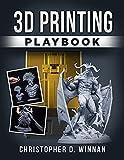 3D Printing Playbook