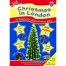 Christmas in London: A Family Adventure Day (Step Outside Guides) by Francesca R. Fenn (14-Nov-2012) Paperback