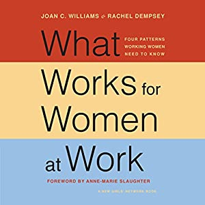 What Works for Women at Work Audiobook