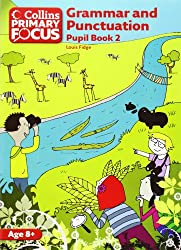 Collins Primary Focus - Grammar and Punctuation: Pupil Book 2