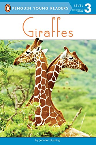 Giraffes (Penguin Young Readers, Level 3)