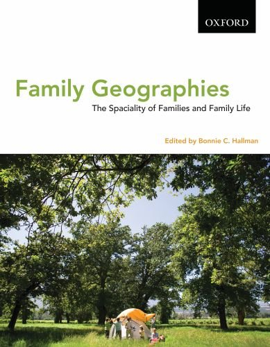 Download Family Geographies the Spatiality of Families and Family Life pdf epub