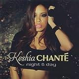 Night & Day by Keshia Chante (2011-05-04)