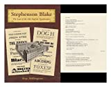 Stephenson Blake : The Last of the Old English Typefounders, Millington, Roy, 158456086X