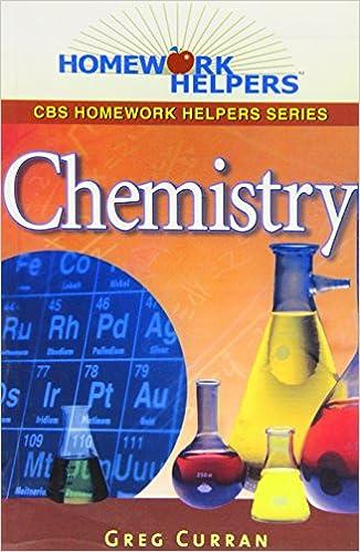 homework helpers chemistry by greg curran