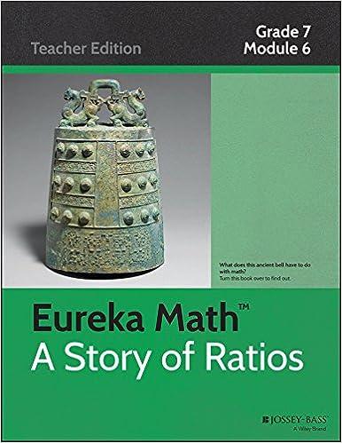 Eureka Math, A Story of Ratios: Grade 7, Module 6: Geometry: Great ...
