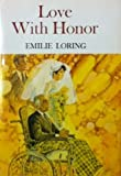 img - for Love with honor book / textbook / text book