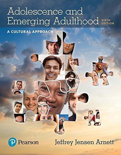Adolescence and Emerging Adulthood: A Cultural Approach (Arnett & Jensen Development Series) (Arnett Adolescence And Emerging Adulthood A Cultural Approach)