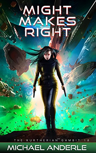 Might Makes Right (The Kurtherian Gambit Book 18) cover