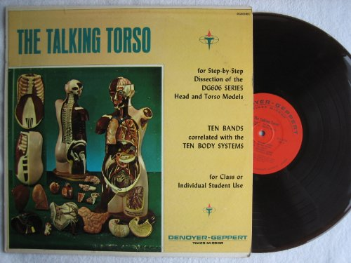 The Talking Torso: Vinyl LP for Step by Step Dissection of the DG606 SERIES Head and Torso Models (Dissection Equipment)