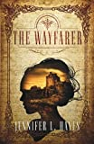 The Wayfarer: A Time Travel Romance by  Jennifer L. Hayes in stock, buy online here
