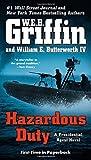 img - for Hazardous Duty (A Presidential Agent Novel) book / textbook / text book